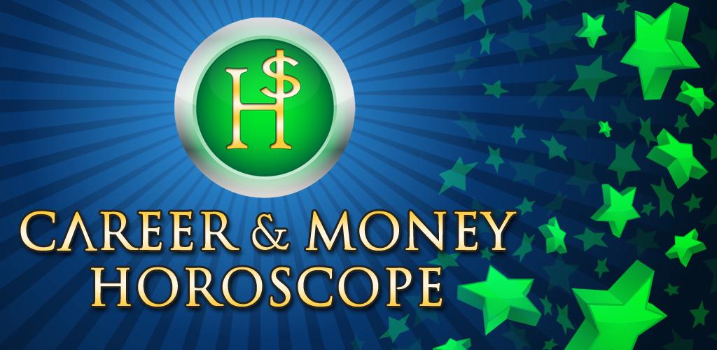 Career & Money Horoscope ☀