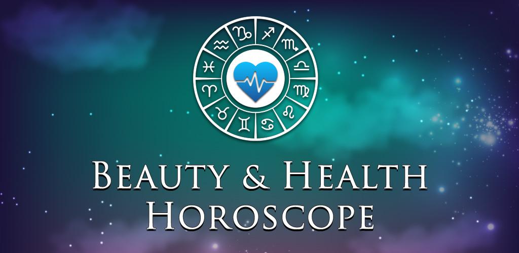 Beauty & Health Horoscope